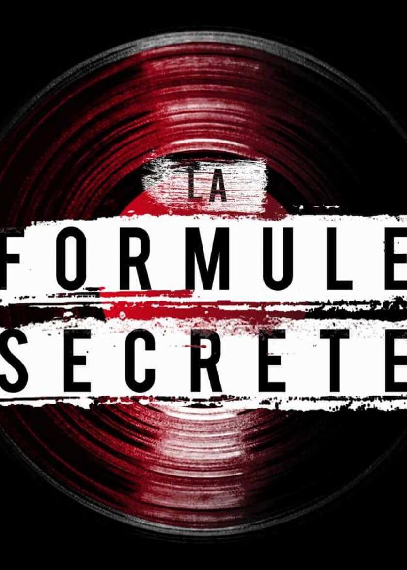 La Formule Secrète