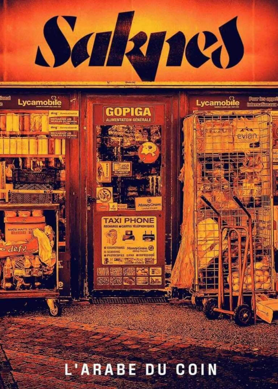 Saknes & L'ADN du rap – «L'arabe ducoin»