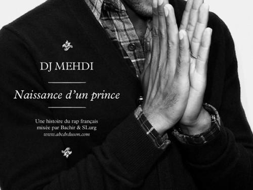 DJ Mehdi, Naissance d'un Prince