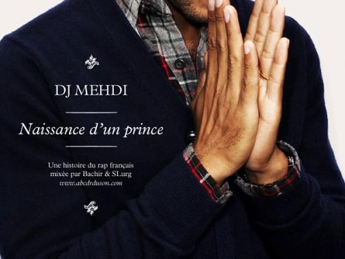 DJ Mehdi, Naissance d'unPrince