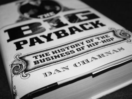 The Big Payback: 40 ans de business hip-hop