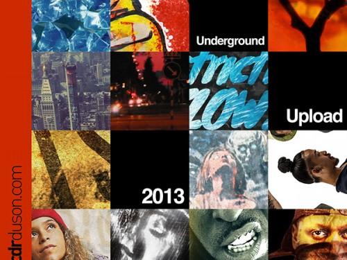 Underground Upload 2013
