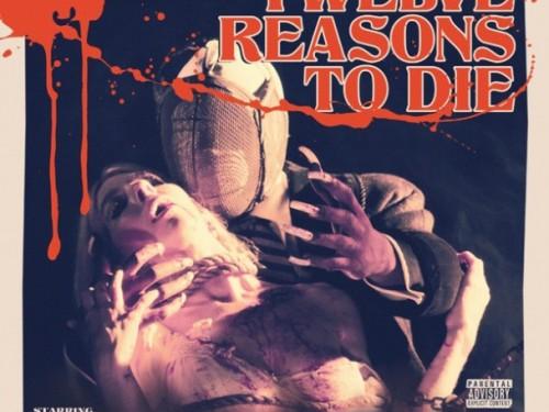 Twelve Reasons toDie