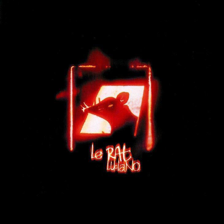 Cover Le Rat Luciano - Il est fou ce monde