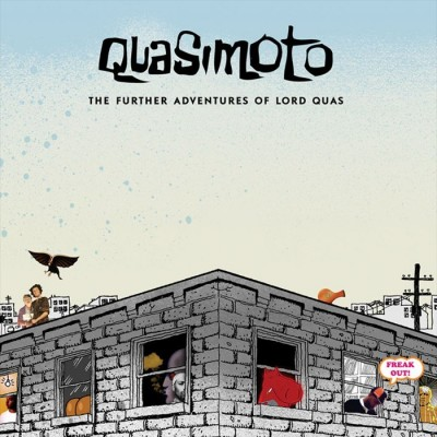 The Further Adventures of Lord Quas
