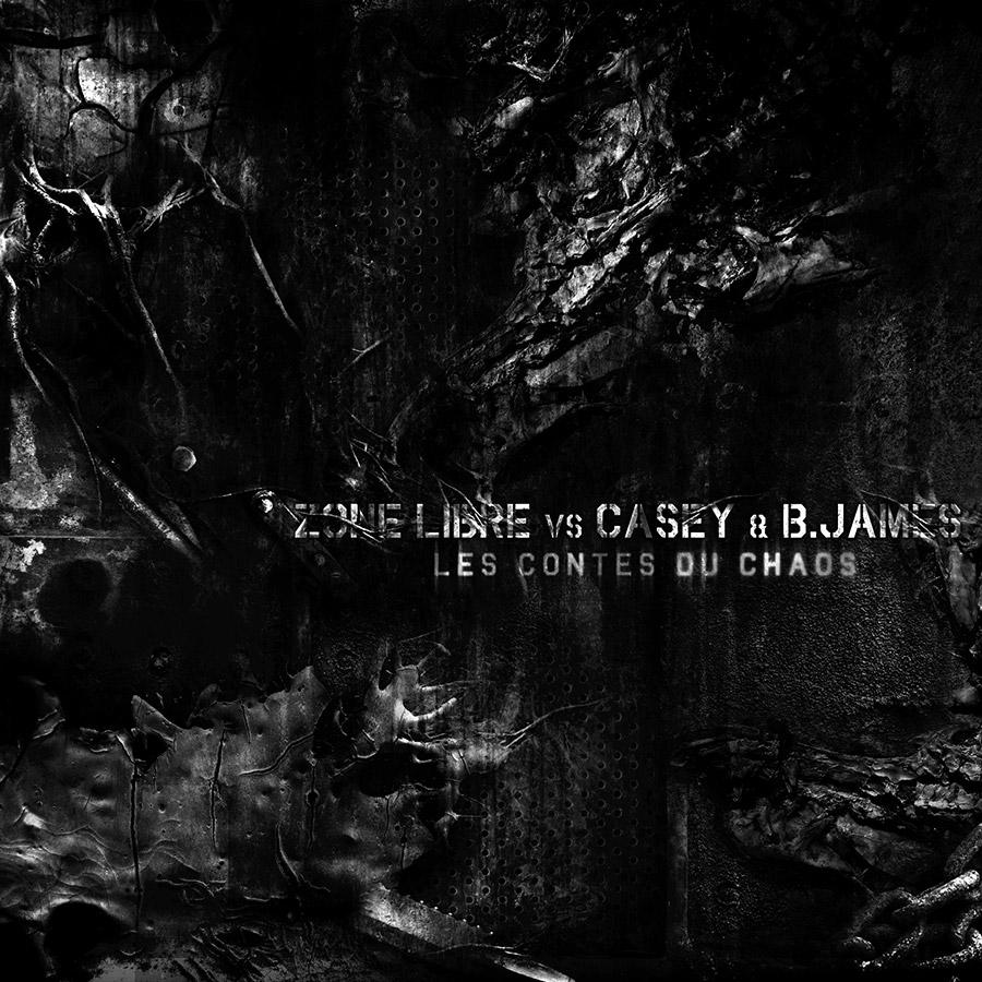 Zone Libre vs B. James - Les Contes Du Chaos