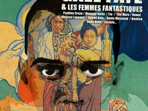 Gaël Faye et Les Femmes Fantastiques samedi 20juin