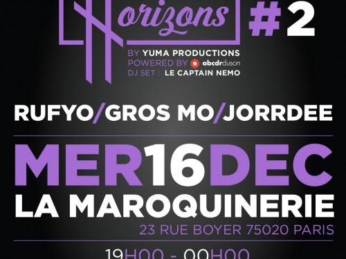 Rufyo, Gros Mo & Jorrdee pour la soiréeHorizons