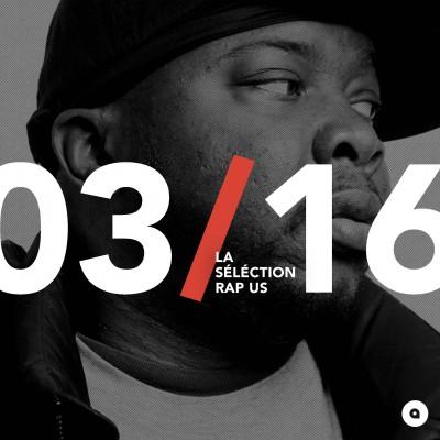Mars 2016: la sélection rap