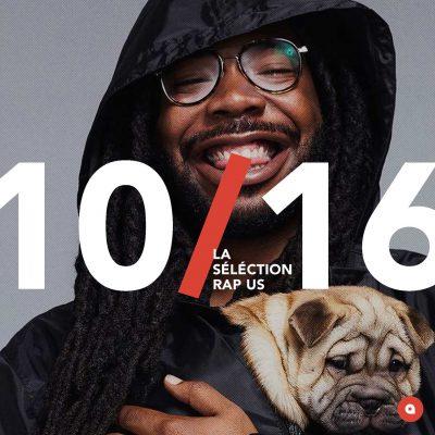Octobre 2016: la sélection rap