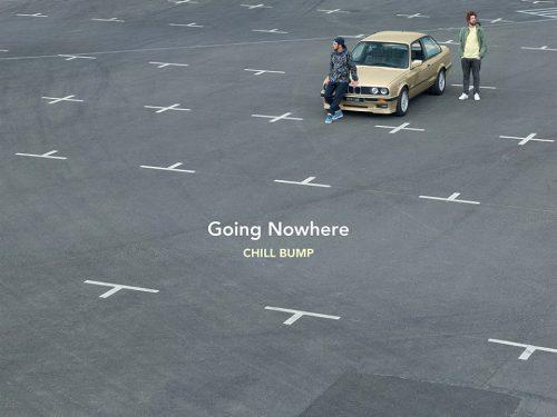Going Nowhere, nouvel itinéraire de ChillBump