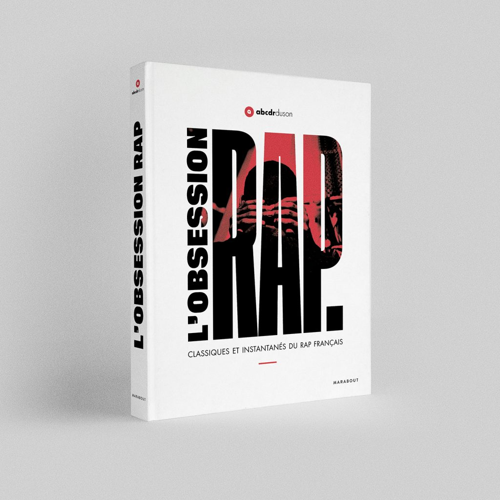 L Obsession Rap Le Livre De L Abcdr Du Son Article