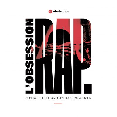 L'Obsession Rap, le mix