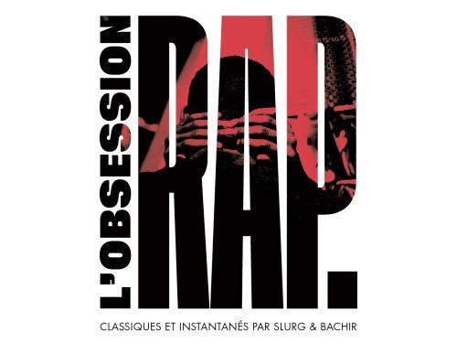 L'Obsession Rap, le mix