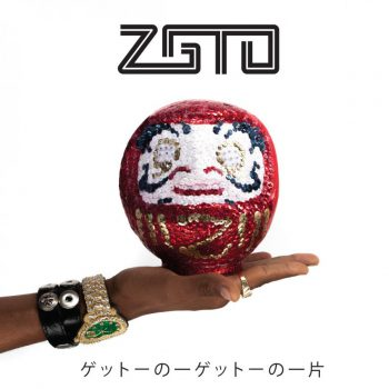 ZGTO-A Piece Of The Geto