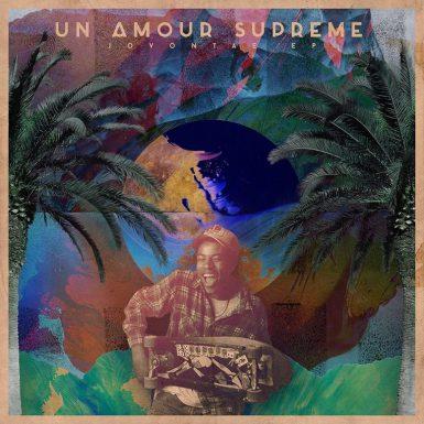 Un Amour suprême - Jovontae EP