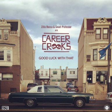 Career Crooks - Good Luck With That
