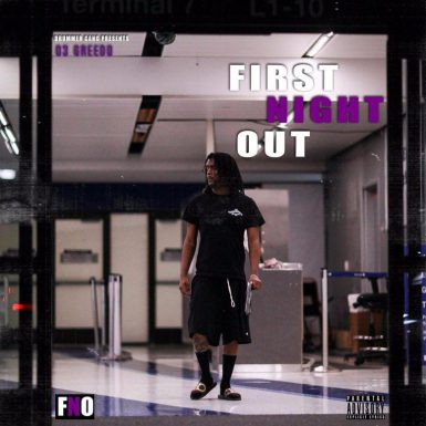 03 Greedo - First Night Out