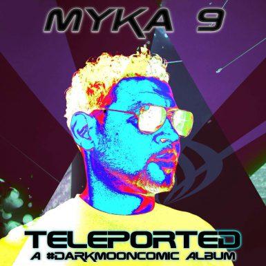 Myka 9 & Freematik - Teleported