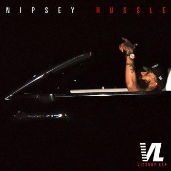 Nipsey Hussle-Victory Lap