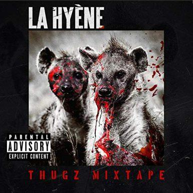 La Hyène - Thugz mixtape