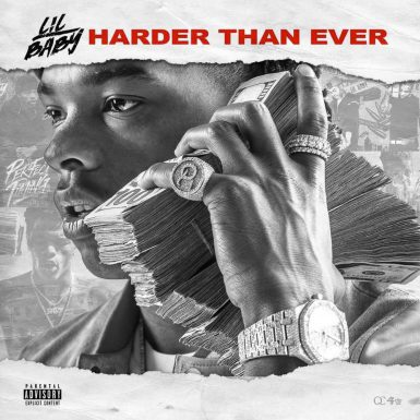 Lil Baby - Harder Than Ever