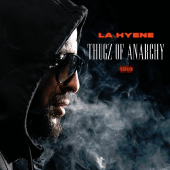 La Hyène - Thugz of Anarchy