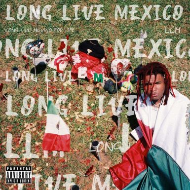 Lil Kid - Long Live Mexico