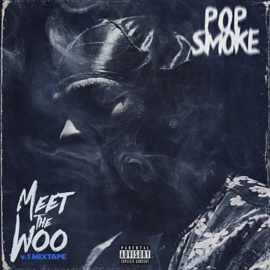 Pop Smoke - Meet the Woo vol. 1