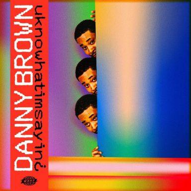 Danny Brown - Uknowhatimsayin?