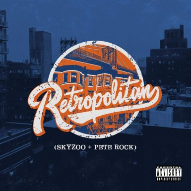 Skyzoo & Pete Rock - Retropolitain