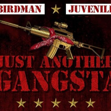 Juvenile & Birdman - Just Another Gangsta